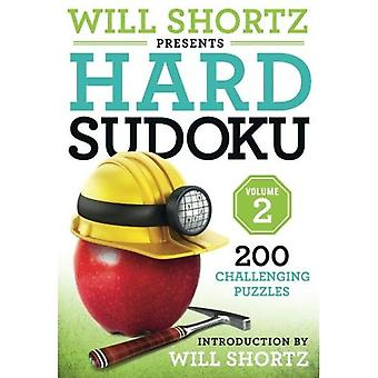 Will Shortz Presents Hard Sudoku Volume 2: 200 Challenging Puzzles (Hard Sudoku)