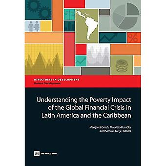 Understanding the Poverty Impact of the Global Financial Crisis in Latin America and the Caribbean (Directions in Development - Human Development)