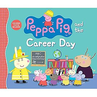 Peppa Pig and the Career Day (Peppa Pig)
