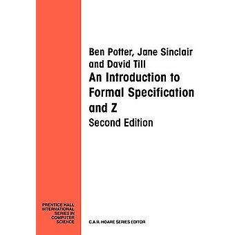 Introduction Formal Specification and Z by Potter & Ben