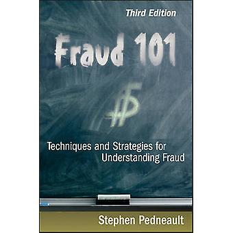 詐欺 101 技術と Pedneault ・ スティーブンによって詐欺を理解するための戦略
