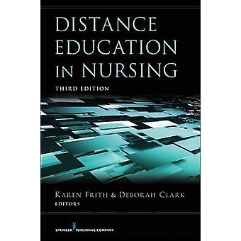 Distance Education in Nursing by Frith & Karen H.