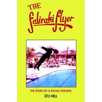 Faliraki-Flyer die Geschichte eines sozialen Parasiten durch Hügel & Stu