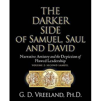 THE DARKER SIDE OF SAMUEL SAUL AND DAVID by Vreeland & G. D.