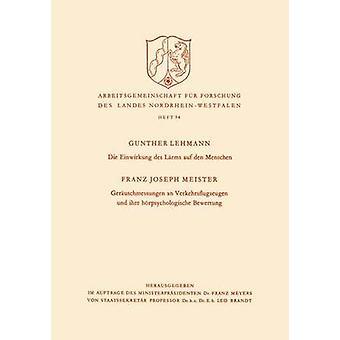 Die Einwirkung des Lrms auf den Menschen par Lehmann & Gunther