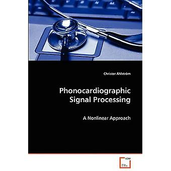 Phonocardiographic Signalverarbeitung durch Ahlstrm & Christer