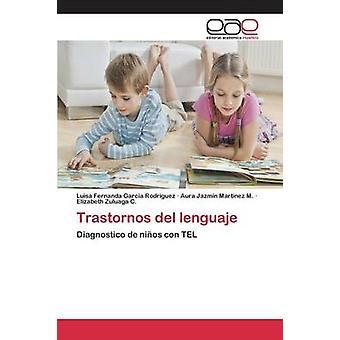 Trastornos del lenguaje by Garcia Rodriguez Luisa Fernanda