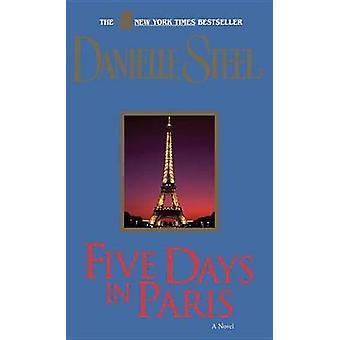 Five Days in Paris by Danielle Steel - 9780440222842 Book