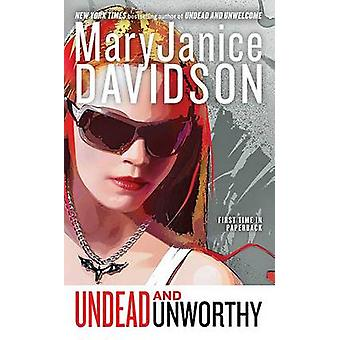 Undead and Unworthy by MaryJanice Davidson - 9780515147735 Book