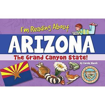 I'm Reading about Arizona by Carole Marsh - 9780635112798 Book