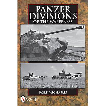 Panzer Divisions of the Waffen-SS by Rolf Michaelis - 9780764344770 B