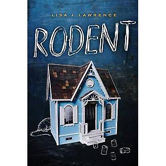 Rodent by Lisa Lawrence - 9781459809765 Book