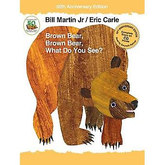 Brown Bear - Brown Bear - What Do You See? by Bill Martin - Eric Carl