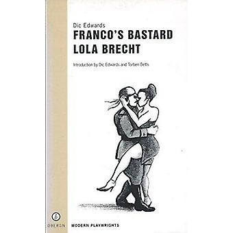 Franco's Bastard - AND Lola Brecht by Dic Edwards - 9781840023060 Book