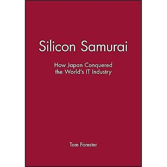 Silizium-Samurai: Wie Japan die Welt erobert die IT Industrie