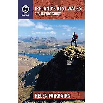 Ireland's Best Walks - A Walking Guide by Helen Fairbairn - 9781848892