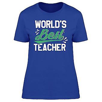 World's Best Teacher  Tee Women's -Image by Shutterstock