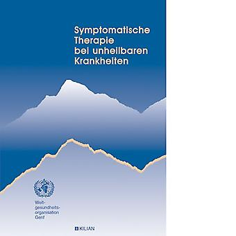Symptomatic therapy for incurable diseases / WHO