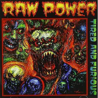 Rå magt - træt & Furious [CD] USA importerer