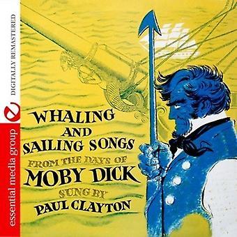 Paul Clayton - import USA wielorybnictwa & żeglarstwo utwory z dni z Moby Dick [CD]
