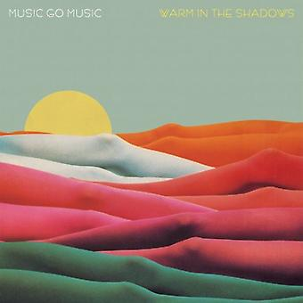 Music Go Music - Warm in the Shadows [Vinyl] USA import