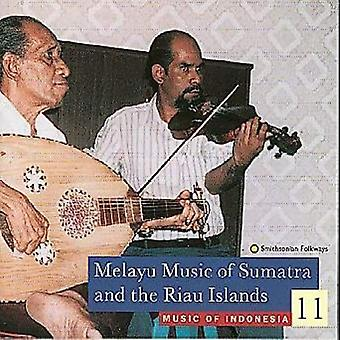 Music of Indonesia 11 - Melayu Music of Sumatra & the [CD] USA import