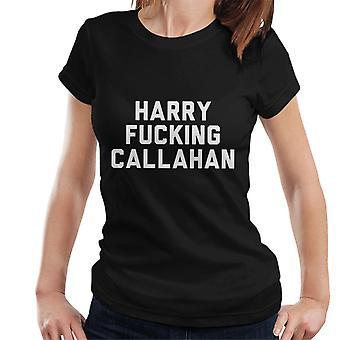 Harry Fucking Callahan Women's T-Shirt