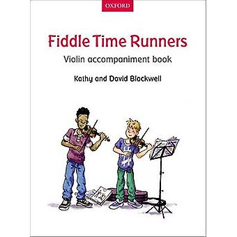 Fiddle Time Runners Violin Accompaniment Book by Kathy Blackwell - Da