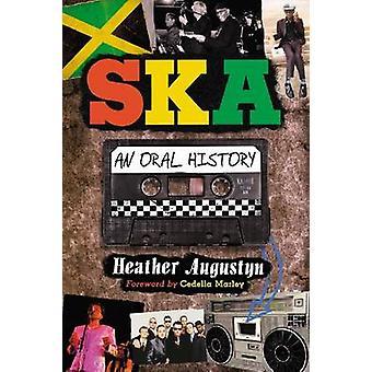 Ska - An Oral History by Heather Augustyn - Cedella Marley - 978078646