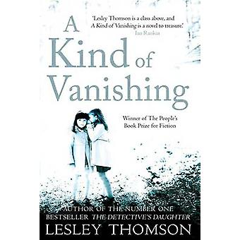 A Kind of Vanishing by Lesley Thomson - 9780956559937 Book