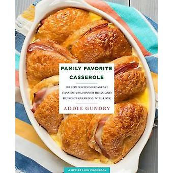Family Favorite Casserole Recipes - 103 Comforting Breakfast Casserole