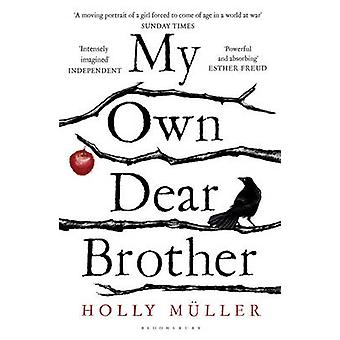 My Own Dear Brother by Holly Muller - 9781408866795 Book