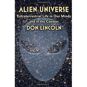 Universo alienígena - vida extraterrestre em nossas mentes e no Cosmos