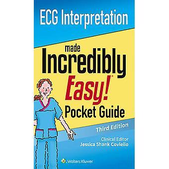 ECG Interpretation - An Incredibly Easy Pocket Guide by Lww - 97814963