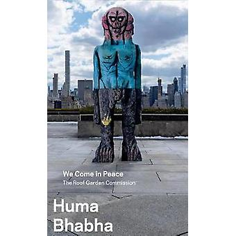 Huma Bhabha - We Come in Peace - The Roof Garden Commission by Huma B