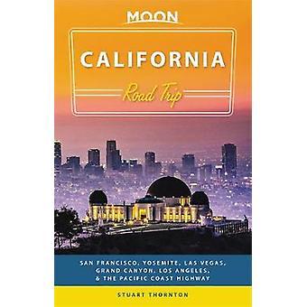 Moon California Road Trip (tredje upplagan) - San Francisco - Yosemite-