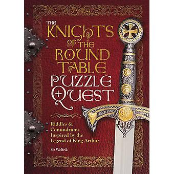 Knights of the Round Table Puzzle Quest by Richard Wolfrik Galland -