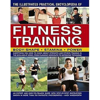 Die illustrierte praktische Enzyklopädie des Fitnesstrainings - Körper-Shap