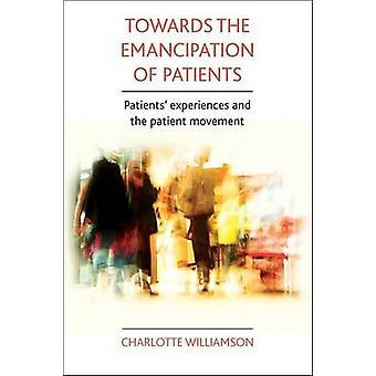 Hacia la emancipación de los pacientes - experiencias de pacientes y el P