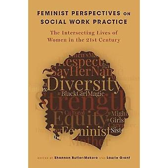 Feminist Perspectives on Social Work Practice - The Intersecting Lives