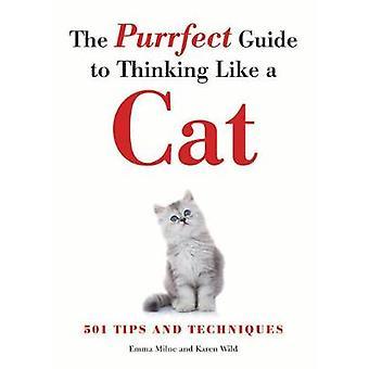 Le Guide de Purrfect à penser comme un chat par Emma Milne - 97817827461