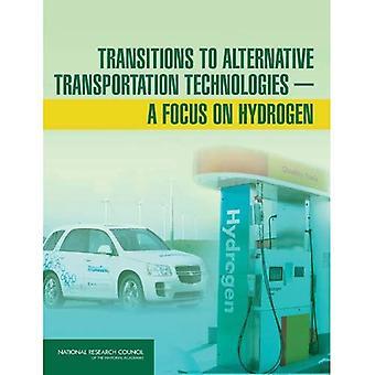 Transitions to Alternative Transportation Technologies: A Focus on Hydrogen
