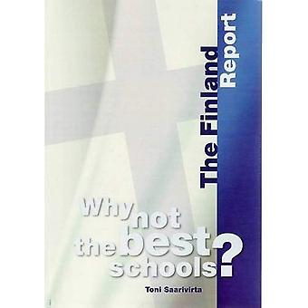 Why Not the Best Schools?: The Finland Report