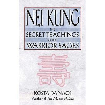 Nei Kung: Secret Teachings of a Taoist