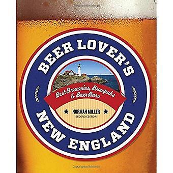 La nouvelle-Angleterre les amoureux de la bière: meilleures brasseries, Brewpubs & Bars à bière (Beer Lovers Series)