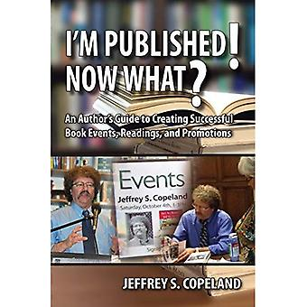 I M Published! Now What?