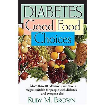 Diabetes: Good Food Choices