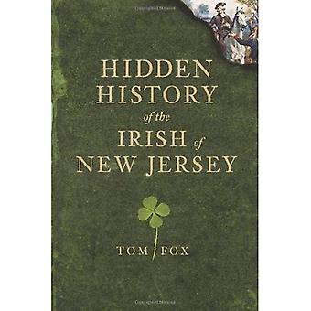 Hidden History of the Irish of New Jersey