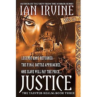 Justice: Tainted Realm: Book 3