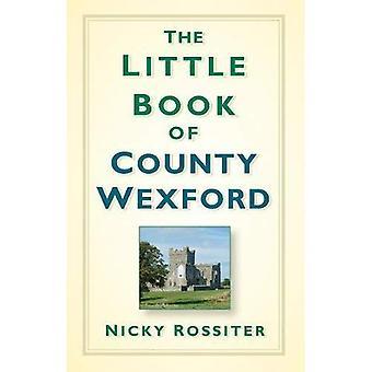 Le petit livre du comté de Wexford